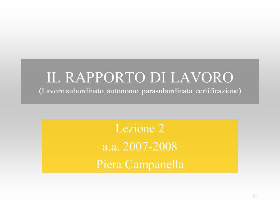 Lezione 2 a.a. 2007-2008 Piera Campanella