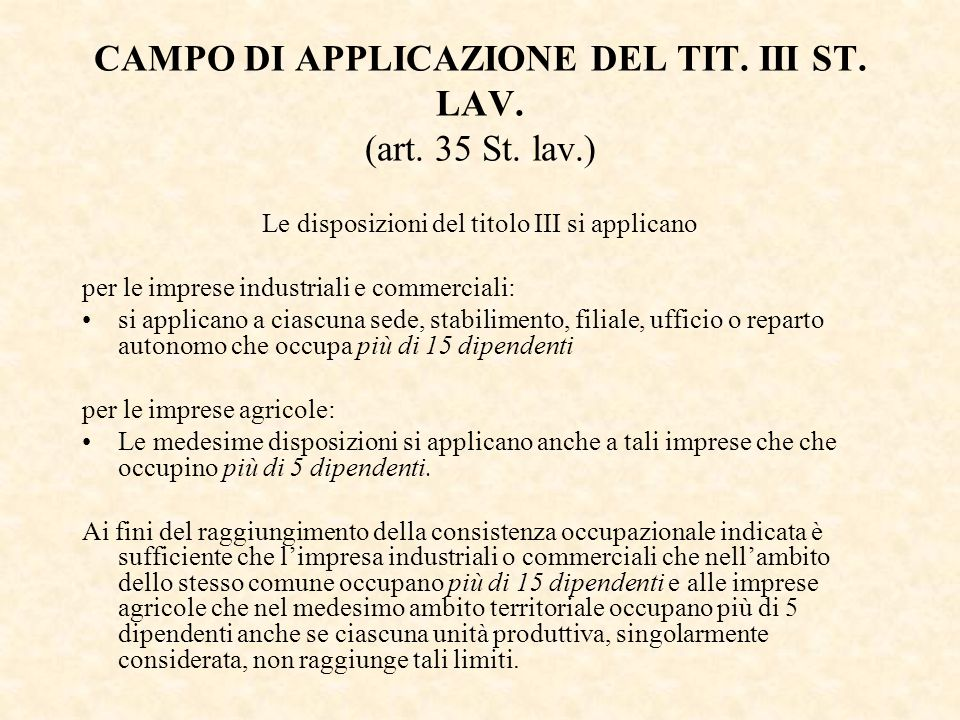 CAMPO DI APPLICAZIONE DEL TIT. III ST. LAV. (art. 35 St. lav.)