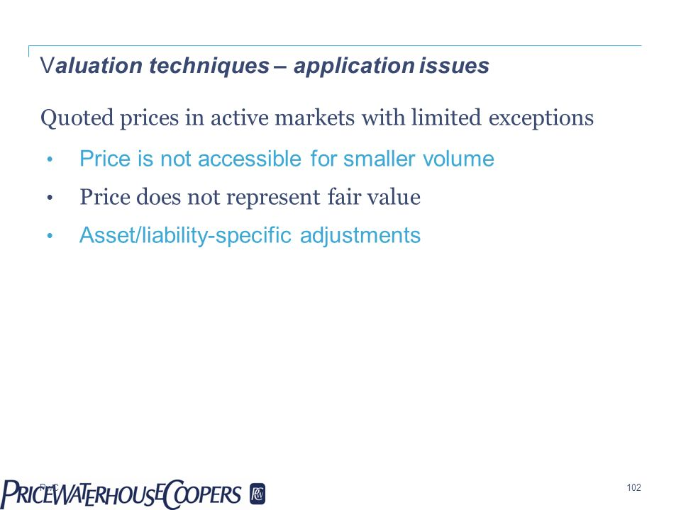 Valuation techniques – application issues