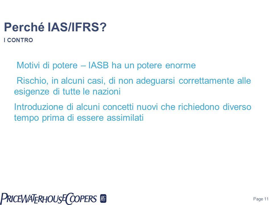Perché IAS/IFRS I CONTRO