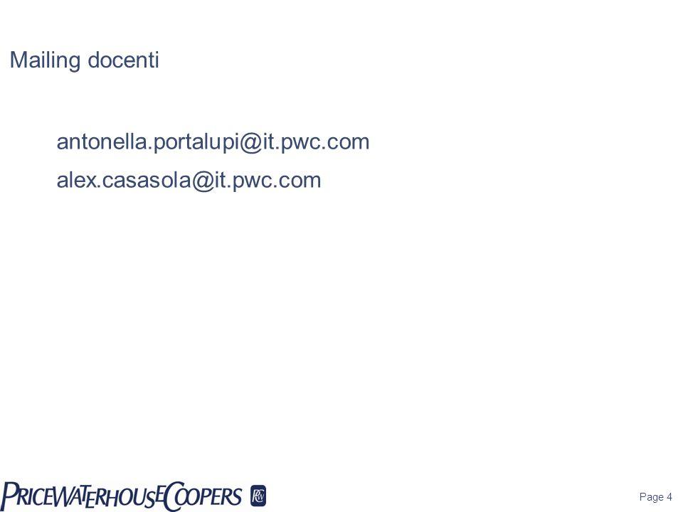Mailing docenti antonella.portalupi@it.pwc.com alex.casasola@it.pwc.com