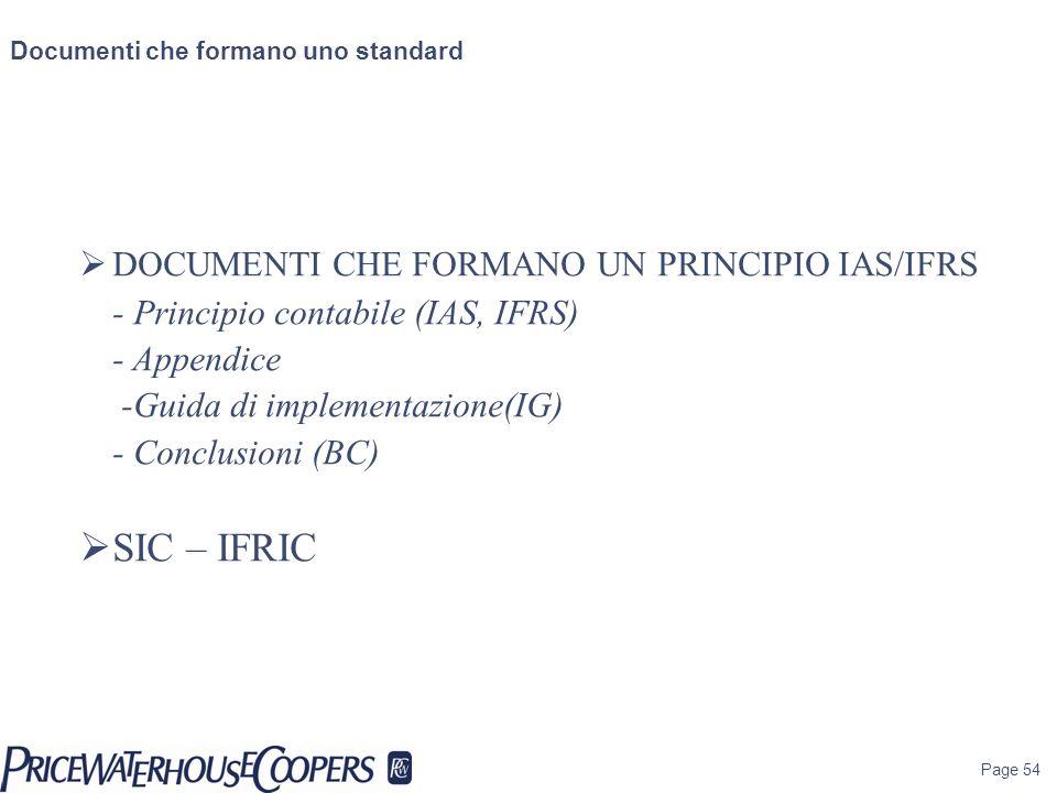 SIC – IFRIC DOCUMENTI CHE FORMANO UN PRINCIPIO IAS/IFRS