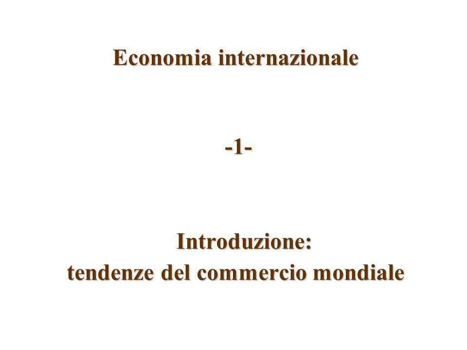 Economia internazionale tendenze del commercio mondiale