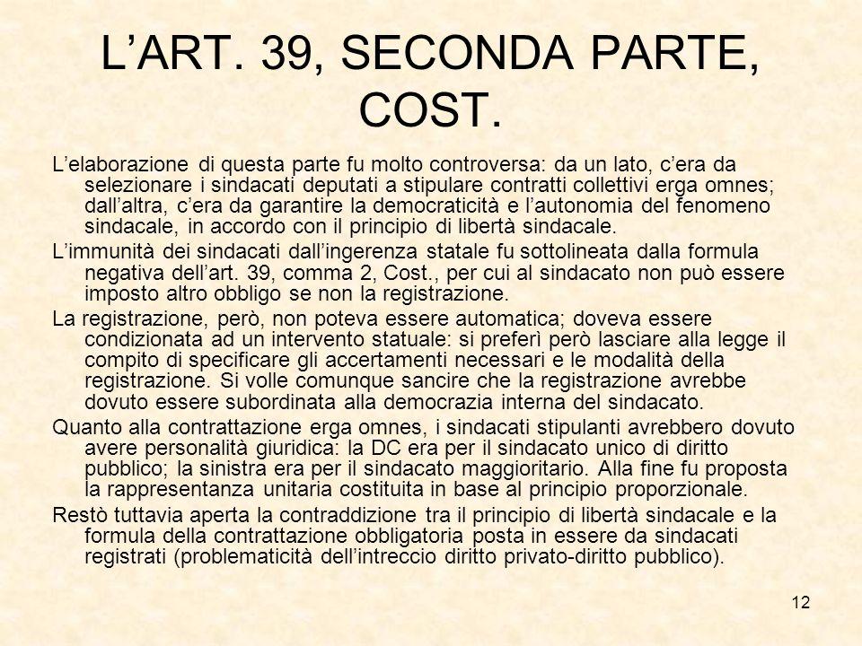 L'ART. 39, SECONDA PARTE, COST.
