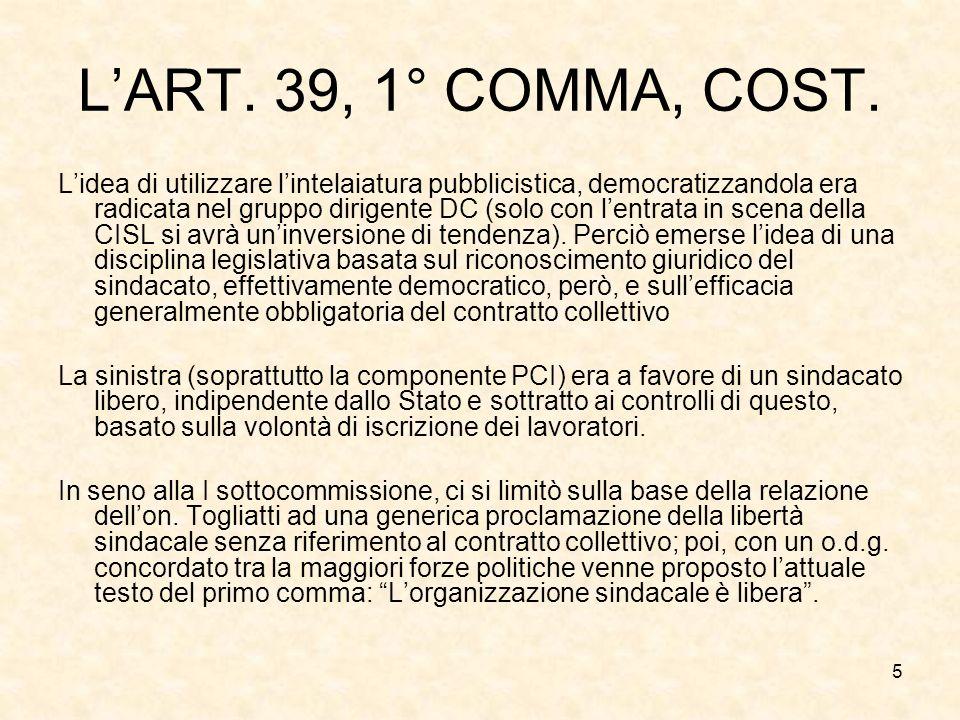 L'ART. 39, 1° COMMA, COST.