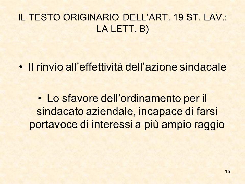 IL TESTO ORIGINARIO DELL'ART. 19 ST. LAV.: LA LETT. B)