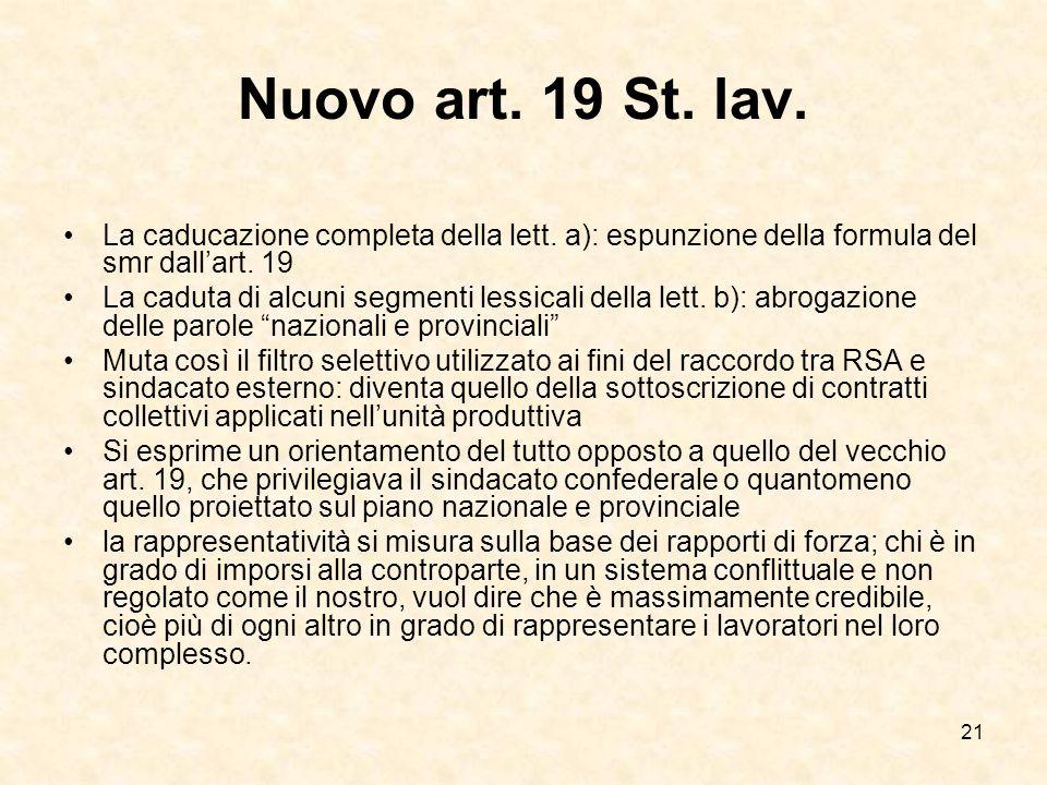 Nuovo art. 19 St. lav. La caducazione completa della lett. a): espunzione della formula del smr dall'art. 19.