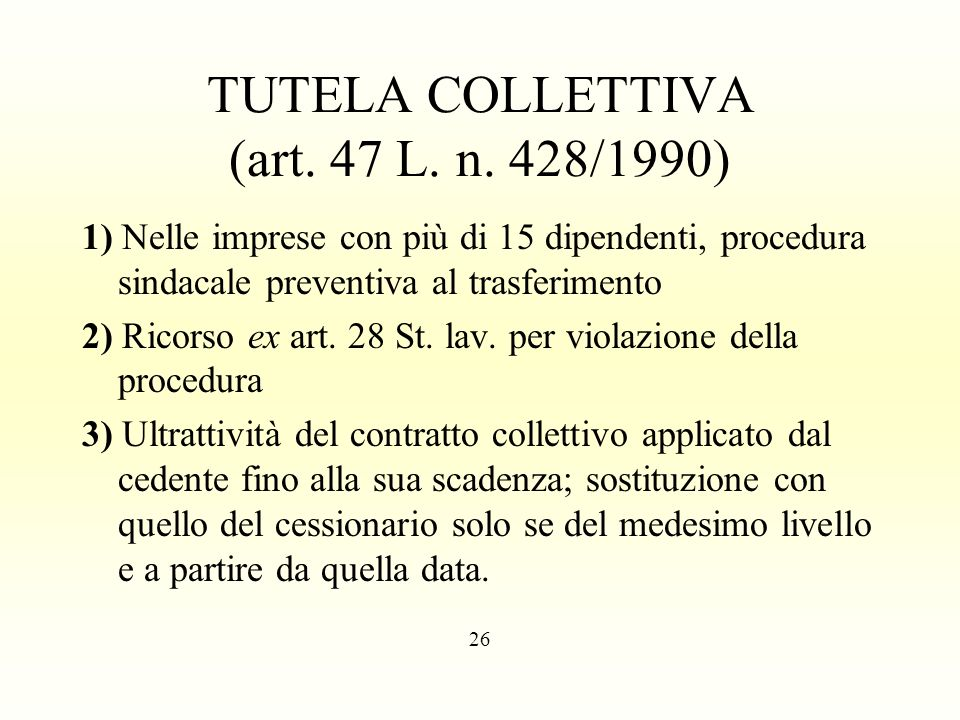 TUTELA COLLETTIVA (art. 47 L. n. 428/1990)