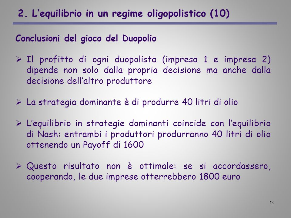 2. L'equilibrio in un regime oligopolistico (10)