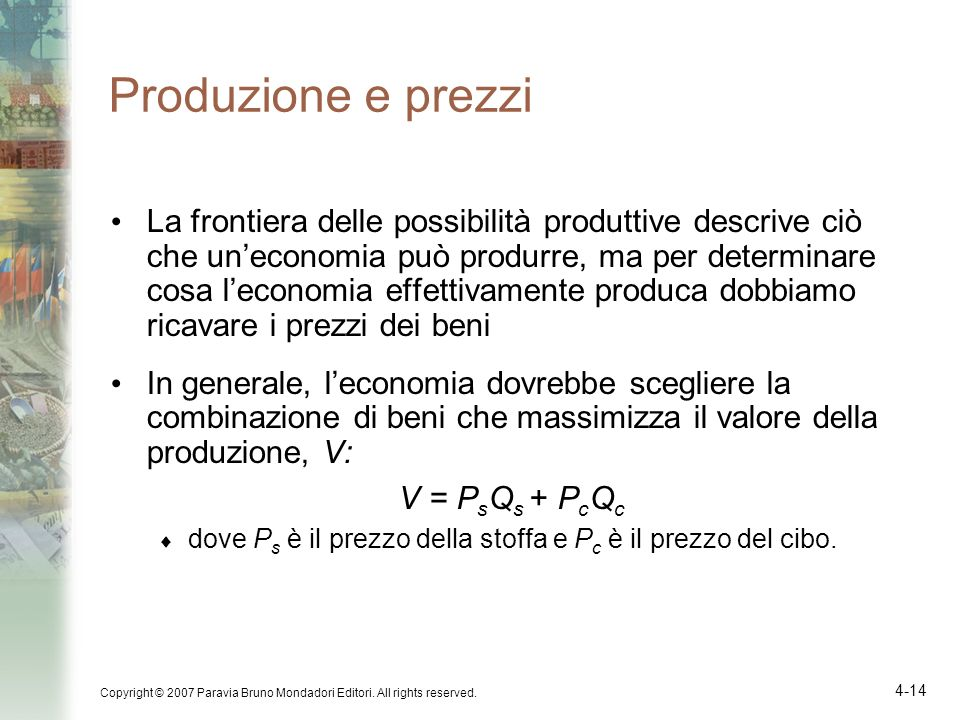 Produzione e prezzi
