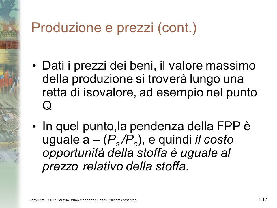 Produzione e prezzi (cont.)