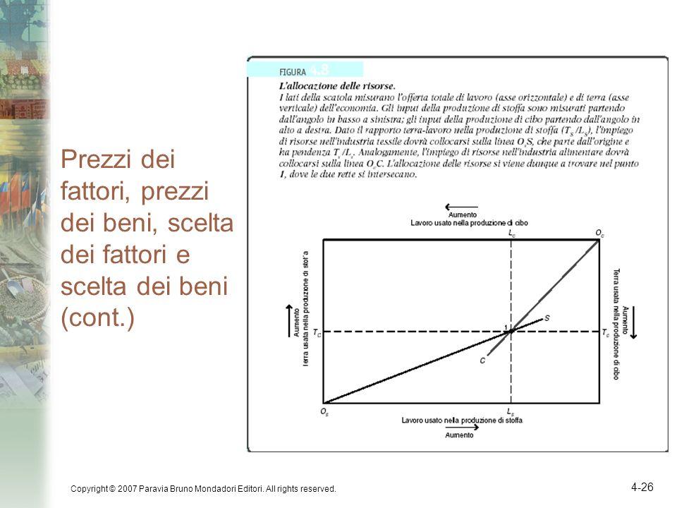 Prezzi dei fattori, prezzi dei beni, scelta dei fattori e scelta dei beni (cont.)