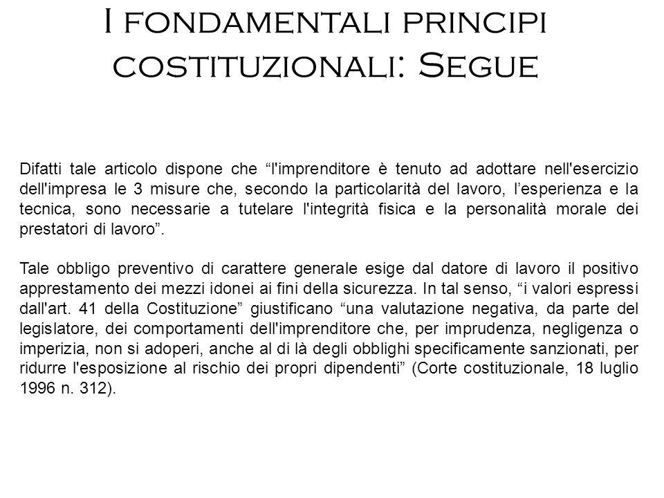 I fondamentali principi costituzionali: Segue