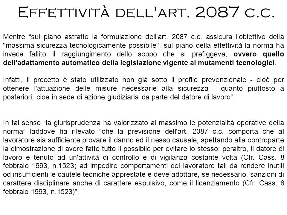 Effettività dell art. 2087 c.c.
