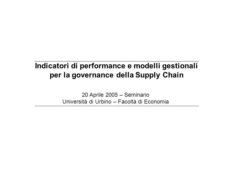 Indicatori di performance e modelli gestionali