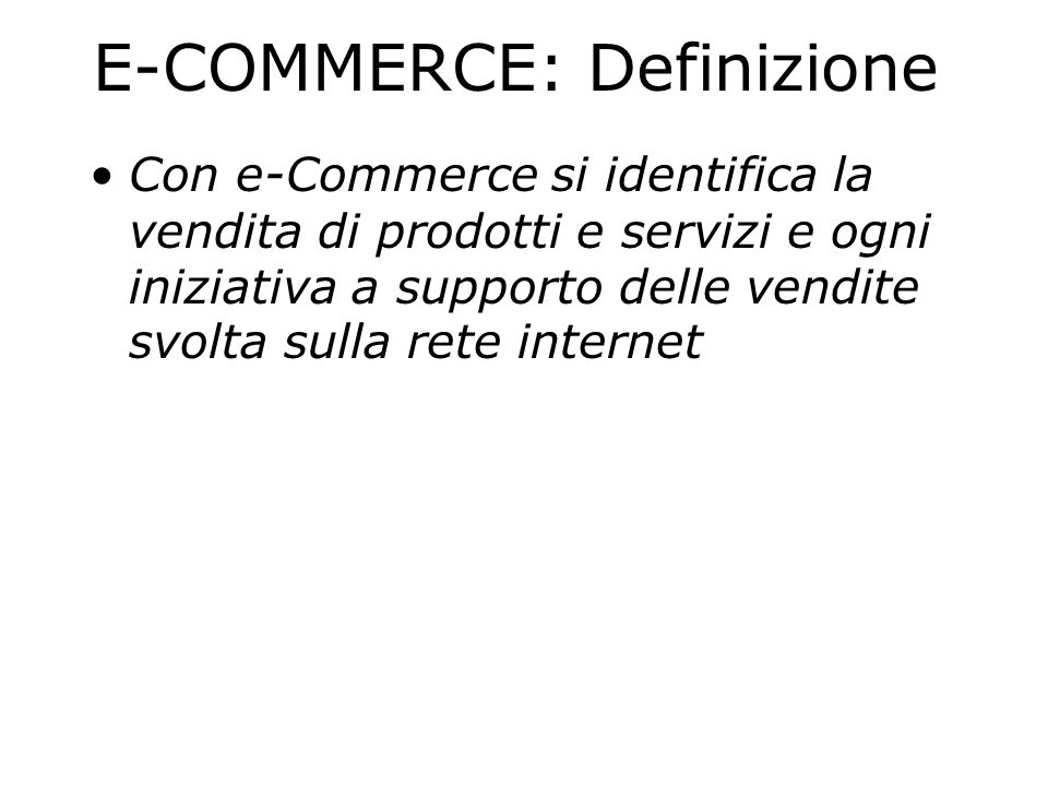 E-COMMERCE: Definizione