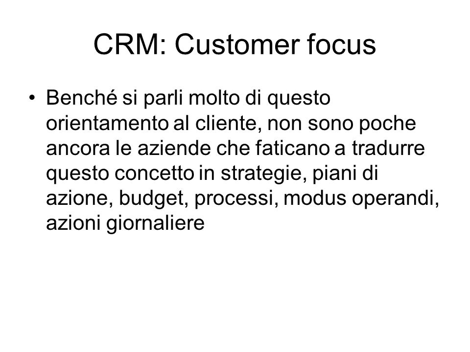 CRM: Customer focus