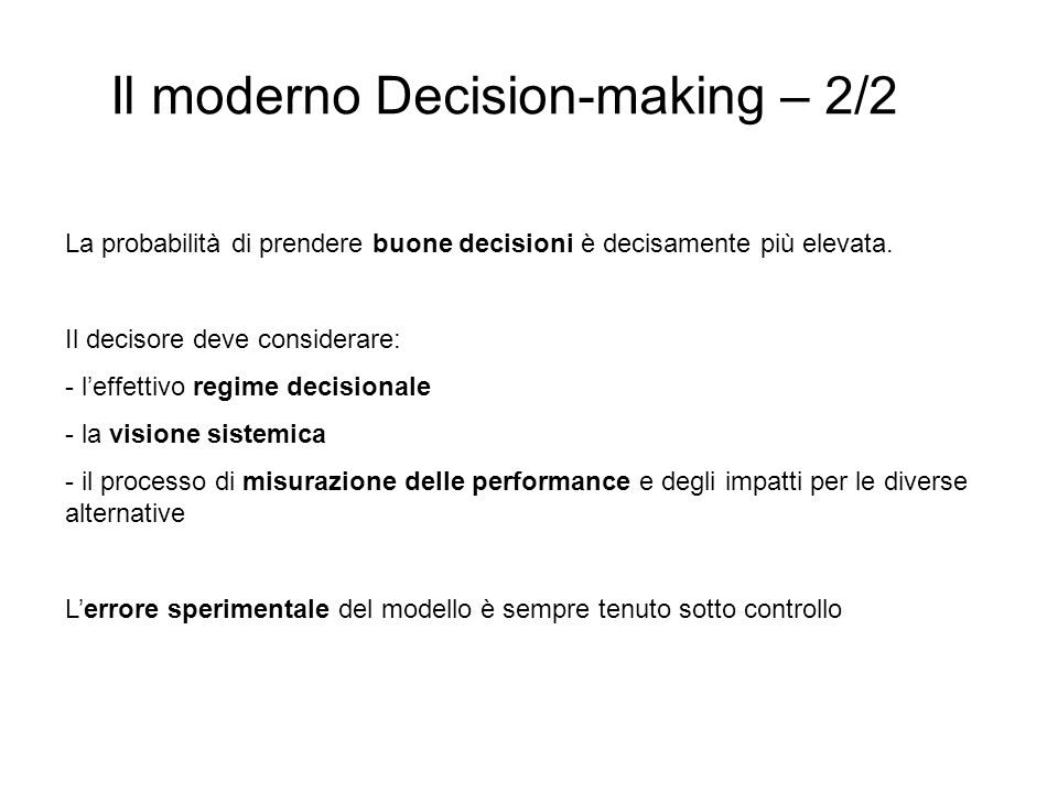 Il moderno Decision-making – 2/2