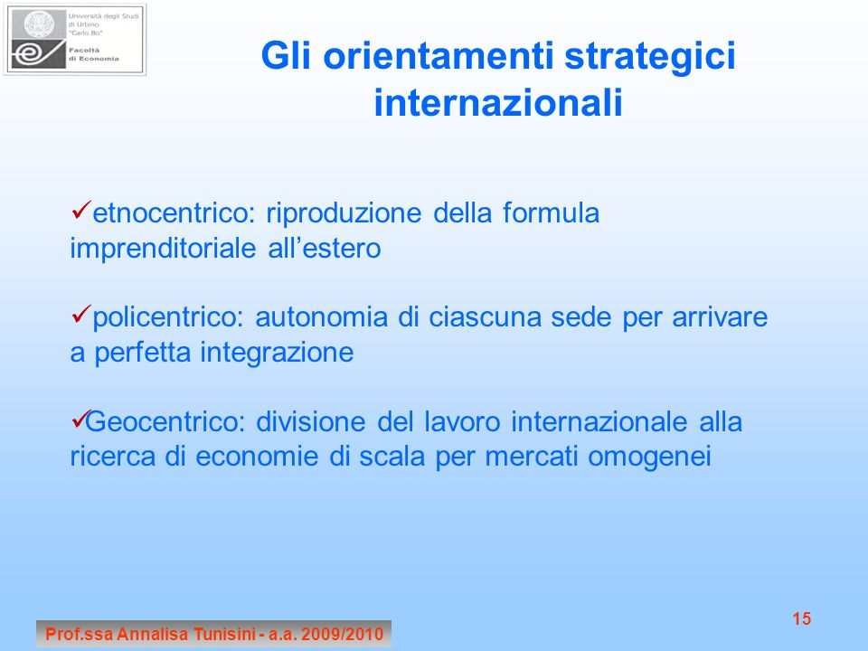 Gli orientamenti strategici internazionali