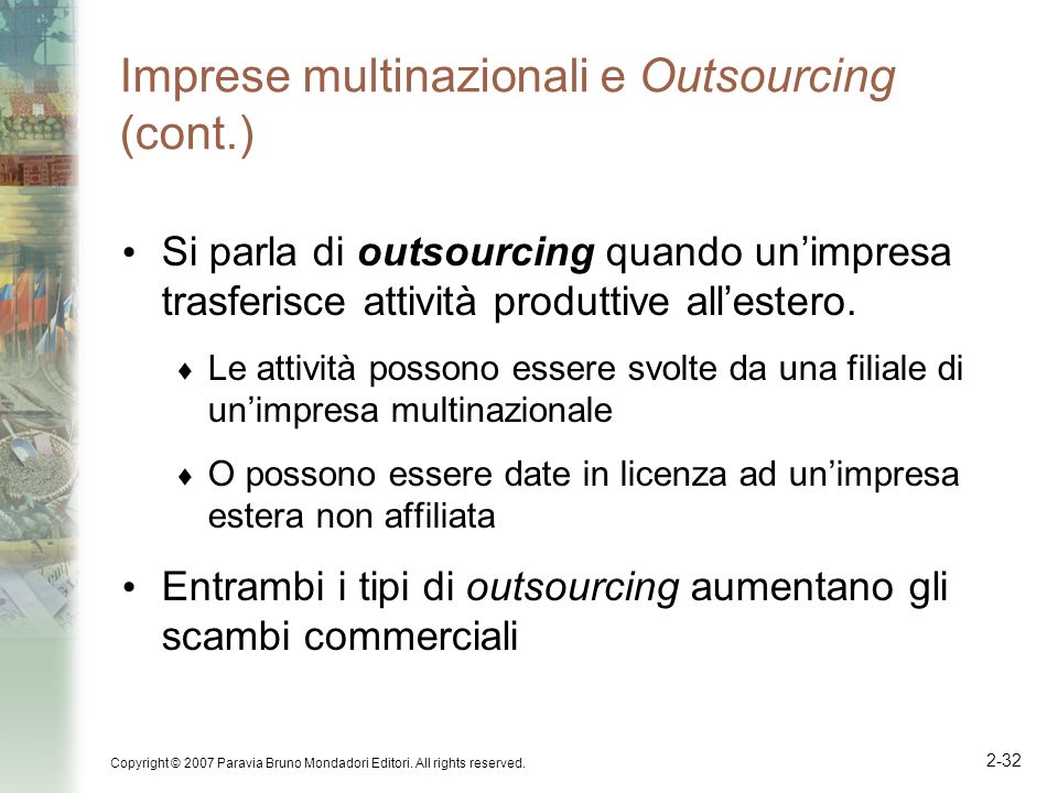 Imprese multinazionali e Outsourcing (cont.)
