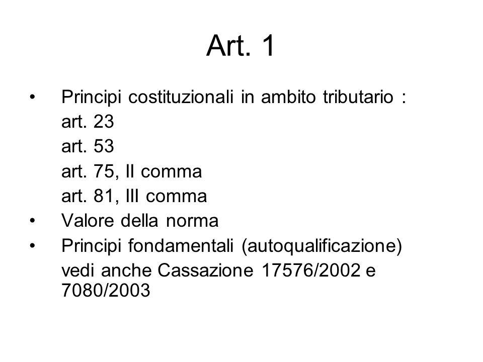 Art. 1 Principi costituzionali in ambito tributario : art. 23 art. 53