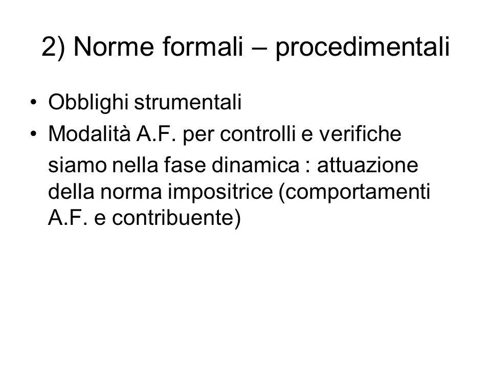 2) Norme formali – procedimentali