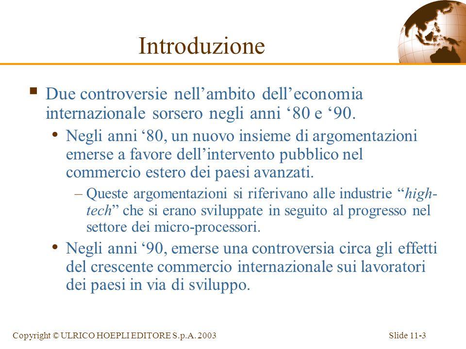 Introduzione Due controversie nell'ambito dell'economia internazionale sorsero negli anni '80 e '90.