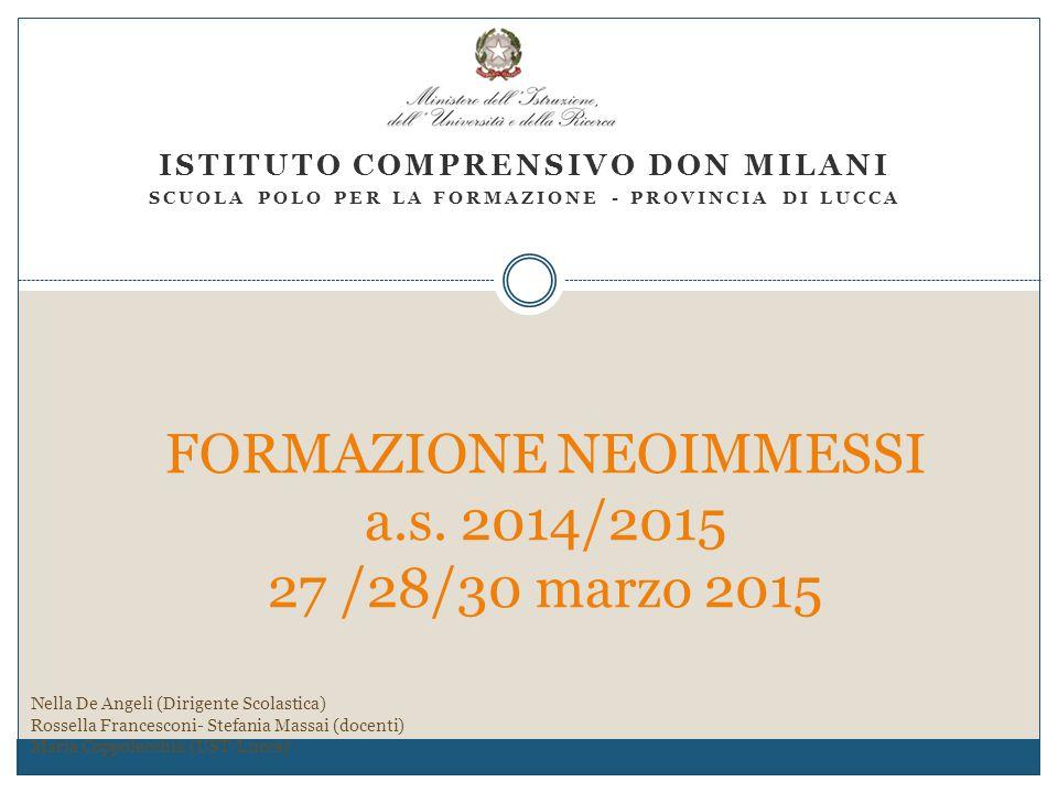 FORMAZIONE NEOIMMESSI a.s. 2014/2015 27 /28/30 marzo 2015