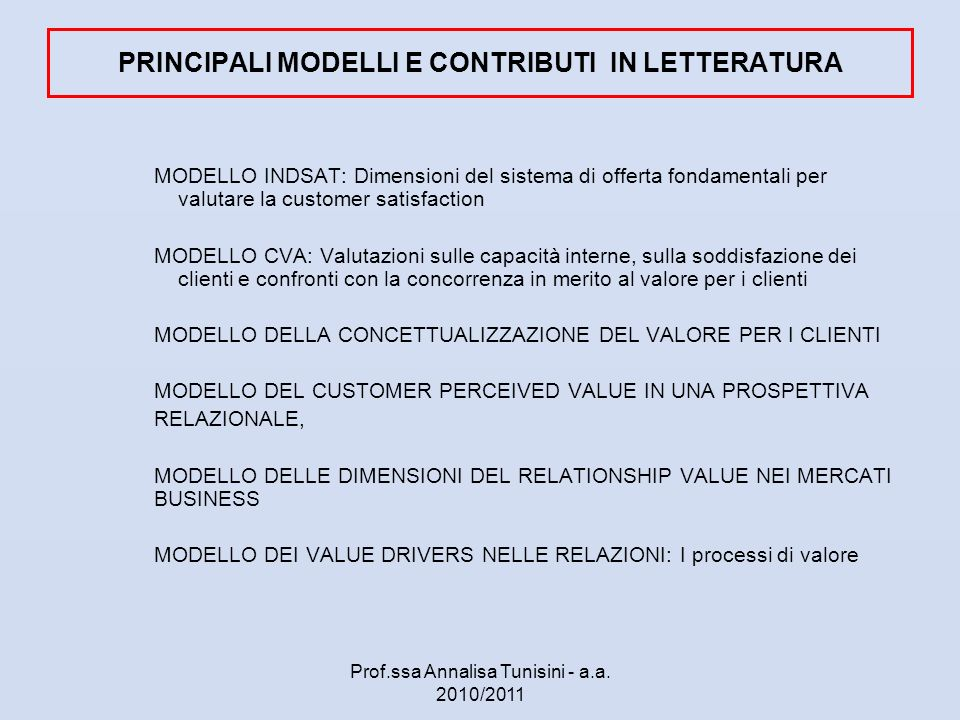 PRINCIPALI MODELLI E CONTRIBUTI IN LETTERATURA