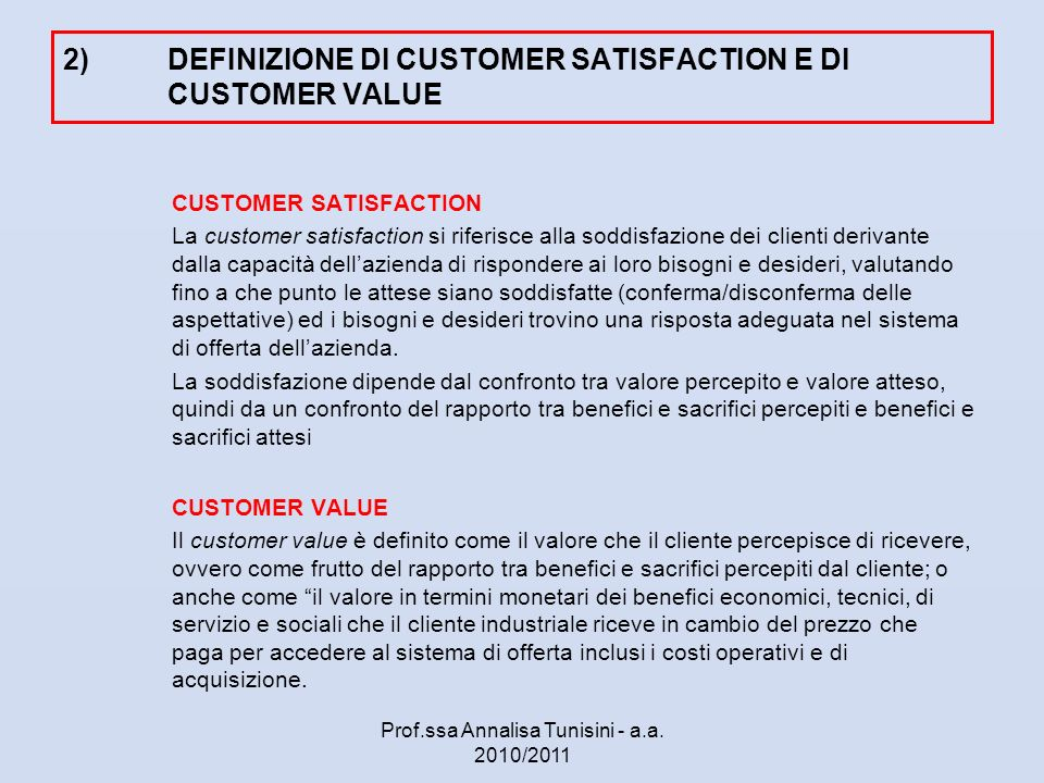 2) DEFINIZIONE DI CUSTOMER SATISFACTION E DI CUSTOMER VALUE