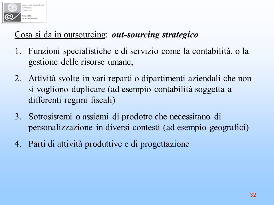Cosa si da in outsourcing: out-sourcing strategico