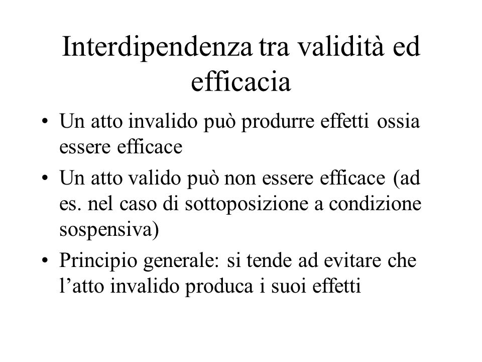 Interdipendenza tra validità ed efficacia