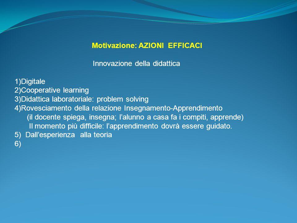 Motivazione: AZIONI EFFICACI