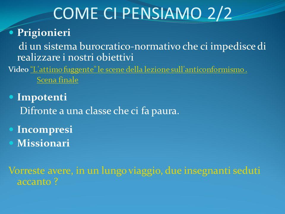COME CI PENSIAMO 2/2 Prigionieri