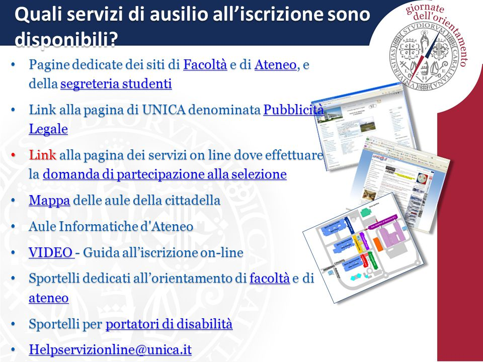 Quali servizi di ausilio all'iscrizione sono disponibili