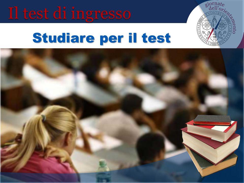 Il test di ingresso Studiare per il test