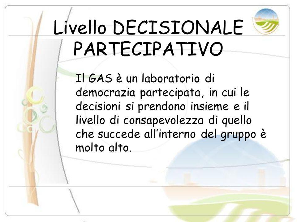 Livello DECISIONALE PARTECIPATIVO