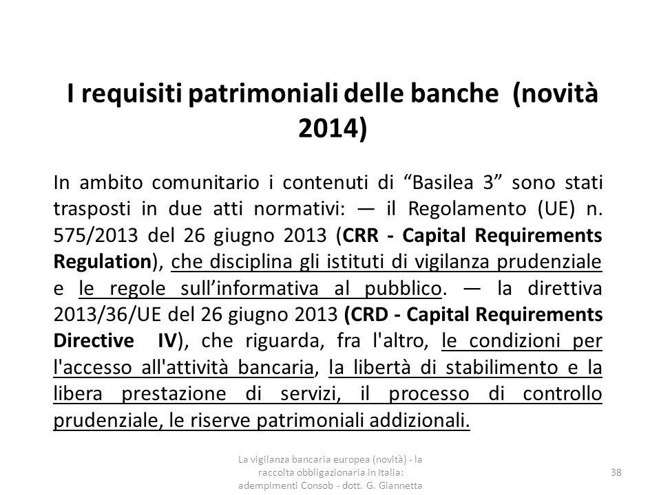 I requisiti patrimoniali delle banche (novità 2014)