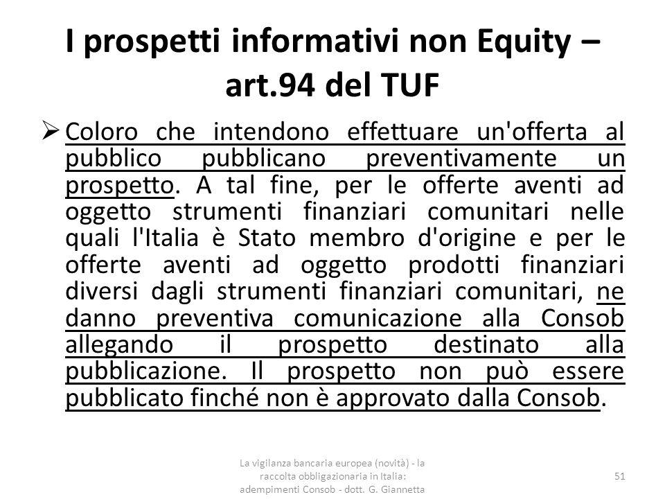 I prospetti informativi non Equity – art.94 del TUF