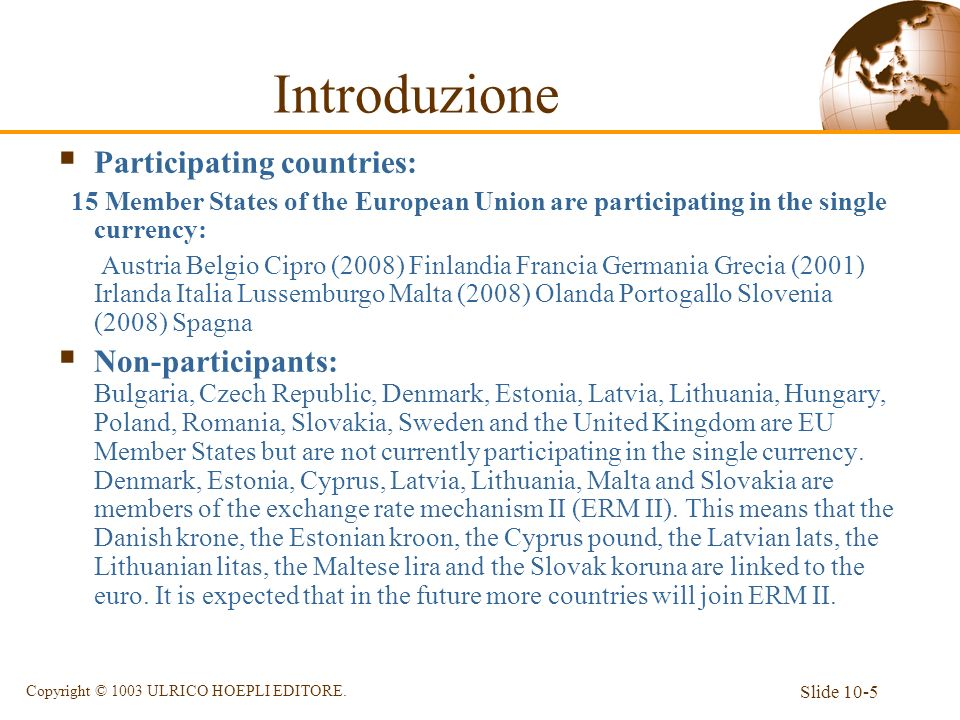 Introduzione Participating countries: