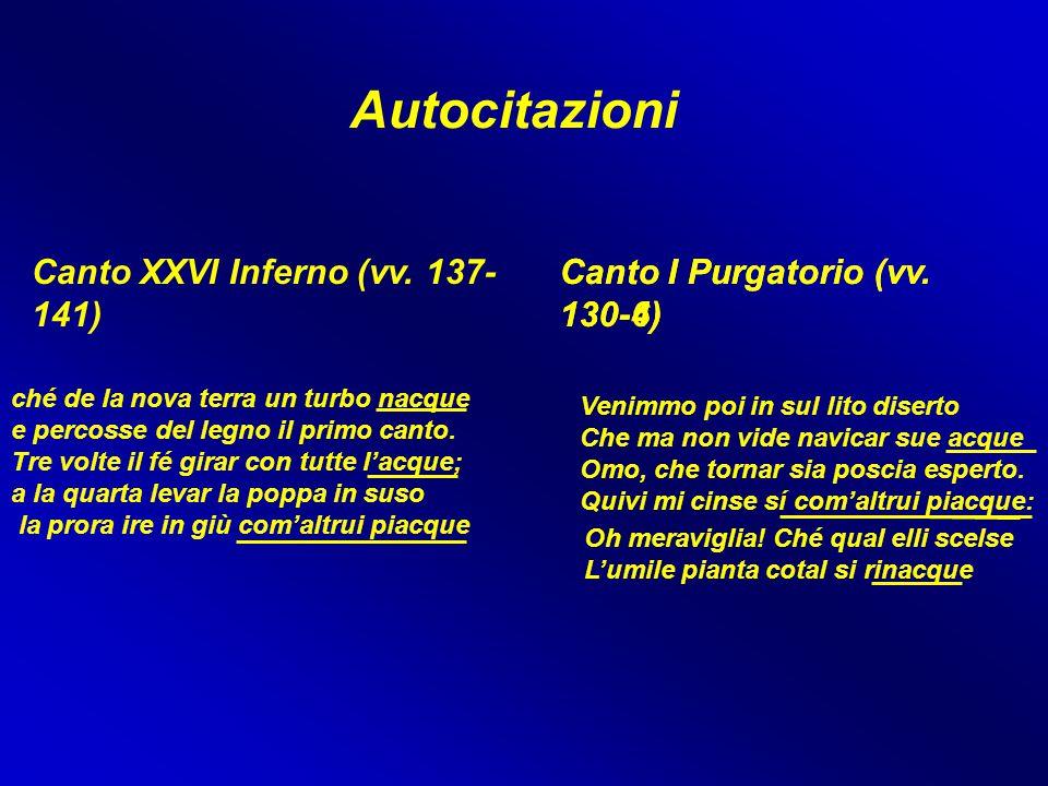Autocitazioni Canto XXVI Inferno (vv. 137-141)