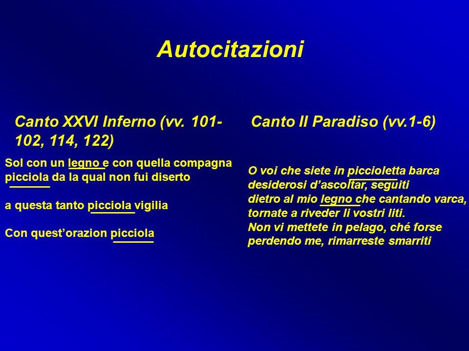 Autocitazioni Canto XXVI Inferno (vv. 101-102, 114, 122)