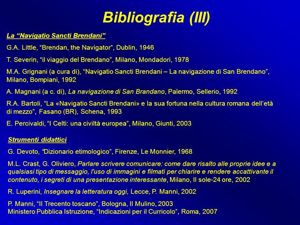 Bibliografia (III) La Navigatio Sancti Brendani