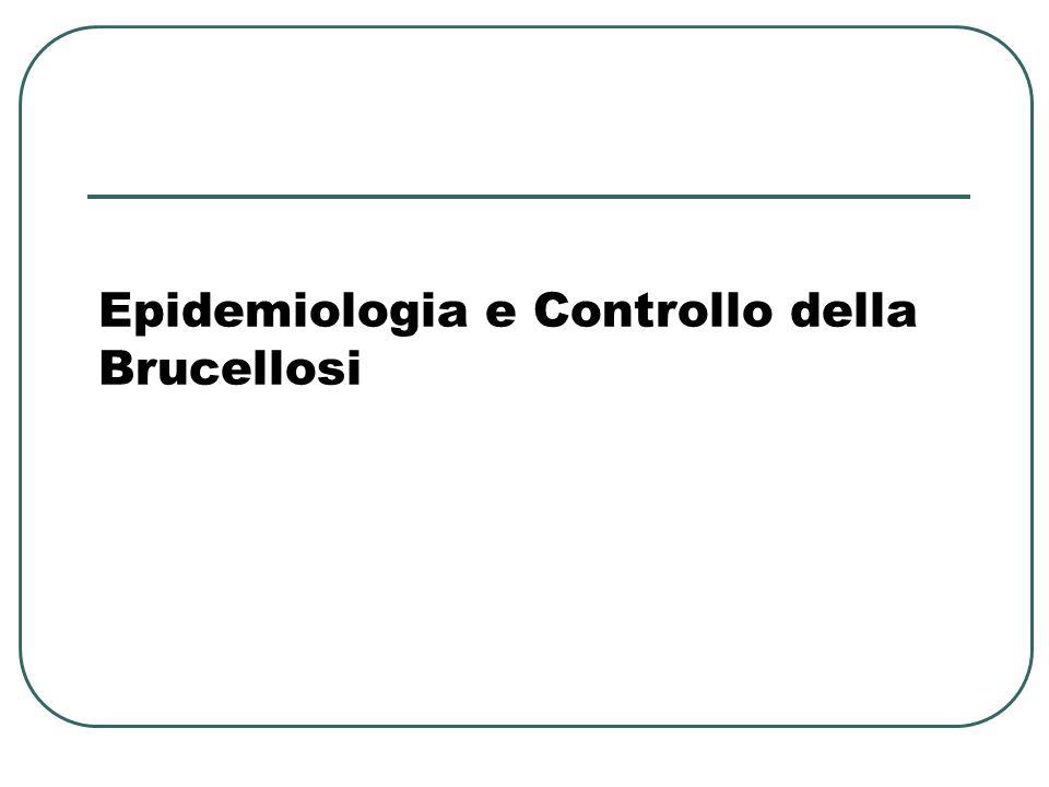 Epidemiologia e Controllo della Brucellosi