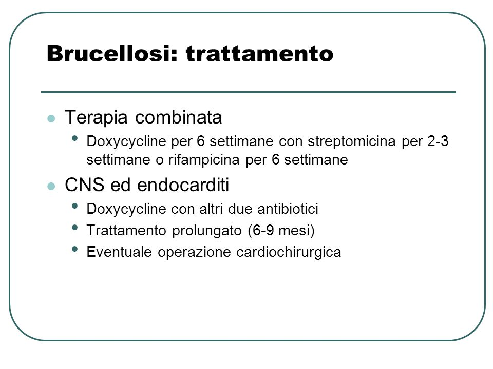 Brucellosi: trattamento