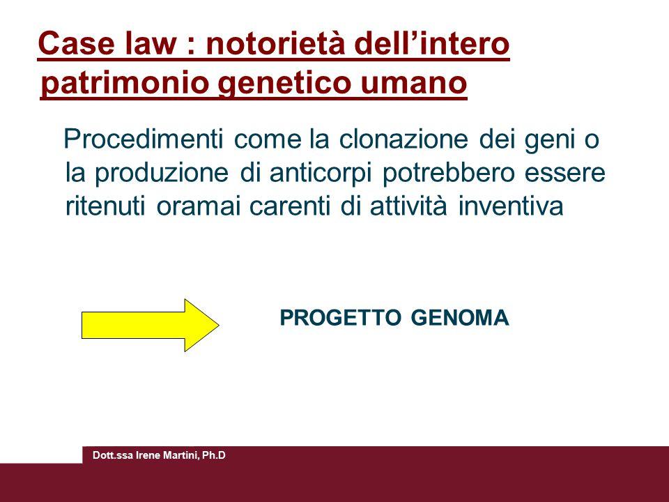 Case law : notorietà dell'intero patrimonio genetico umano