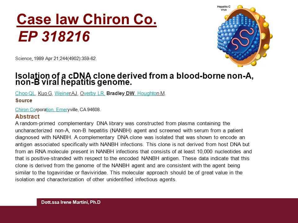 Case law Chiron Co. EP 318216 Science. 1989 Apr 21;244(4902):359-62.