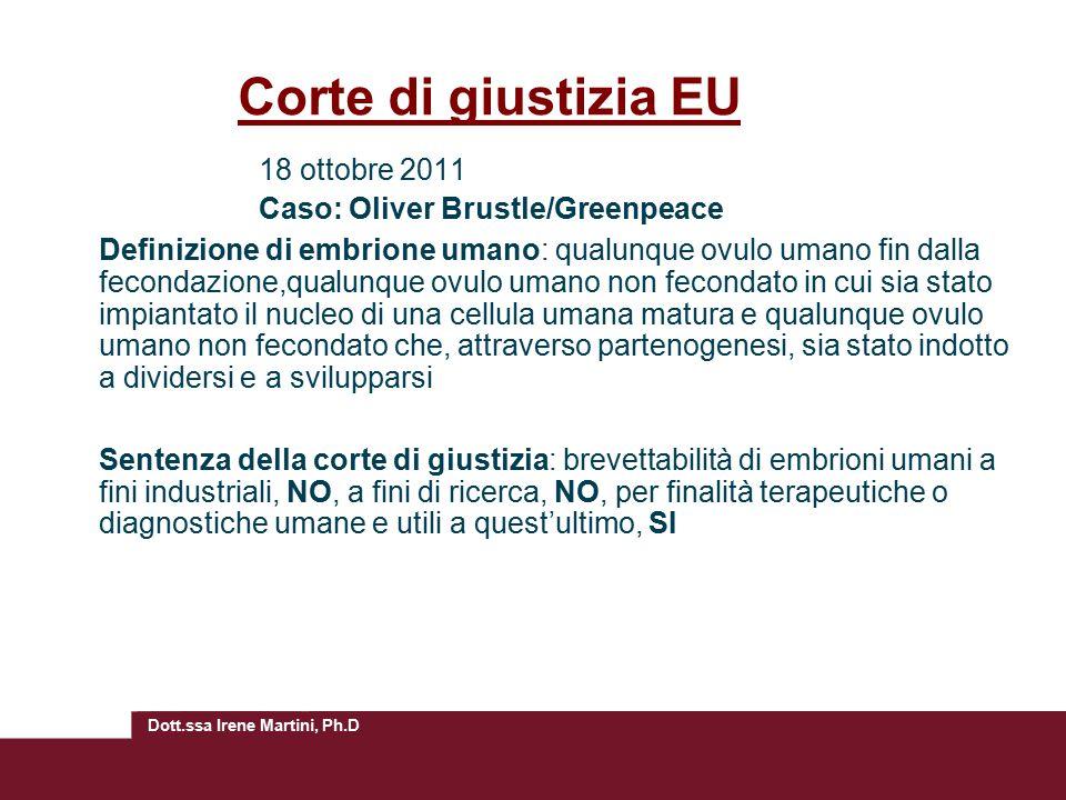 Corte di giustizia EU 18 ottobre 2011 Caso: Oliver Brustle/Greenpeace