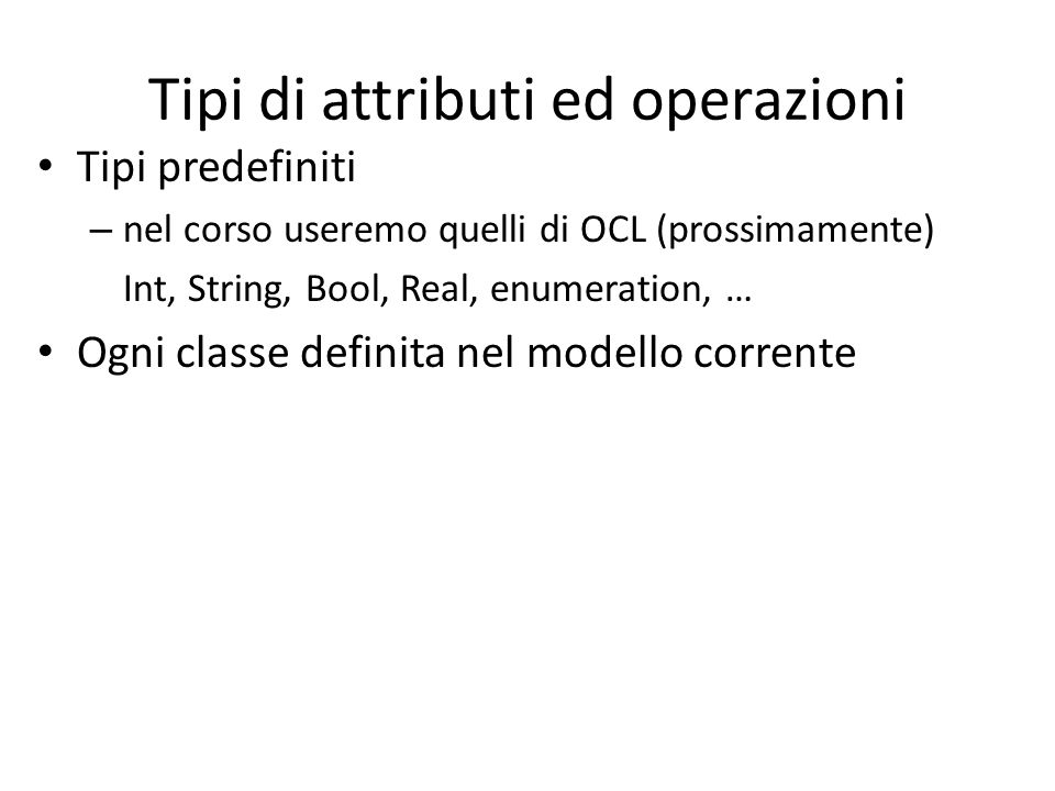 Tipi di attributi ed operazioni