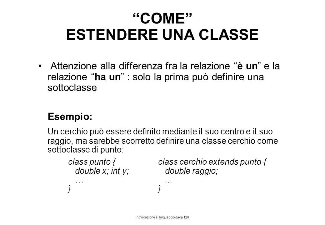 COME ESTENDERE UNA CLASSE